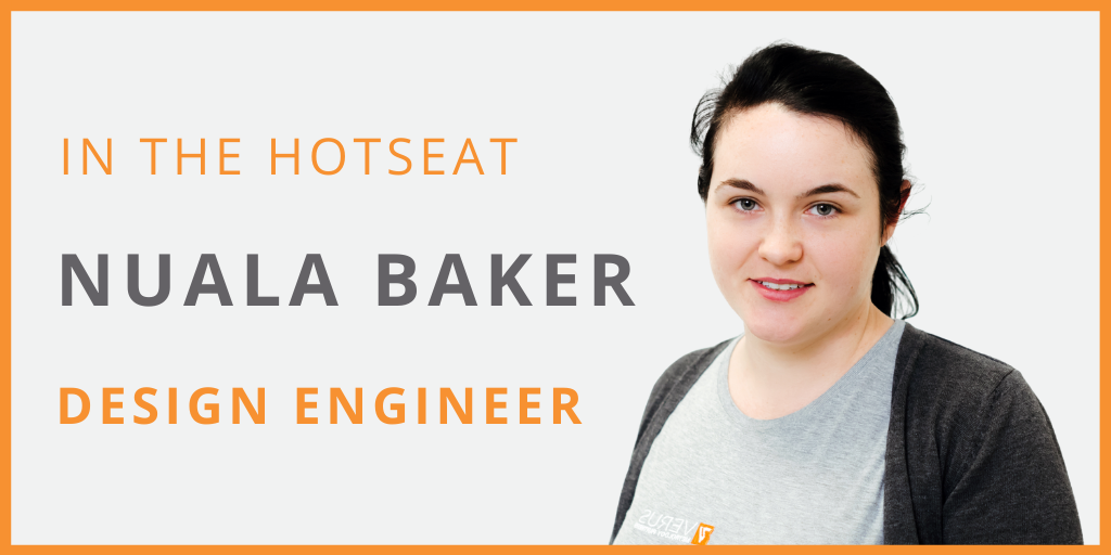 Verus Metrology Design Engineer Nuala Baker About