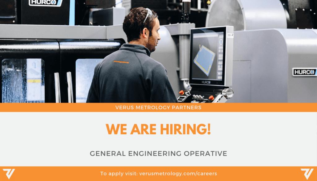 Verus Metrology Job Opening - General Engineering Operative