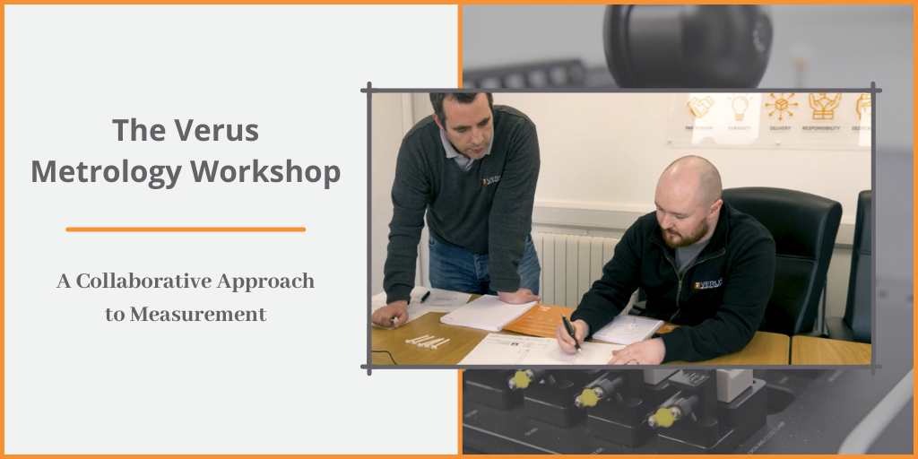 The Verus Metrology Workshop - A Collaborative Process to Part Measurement